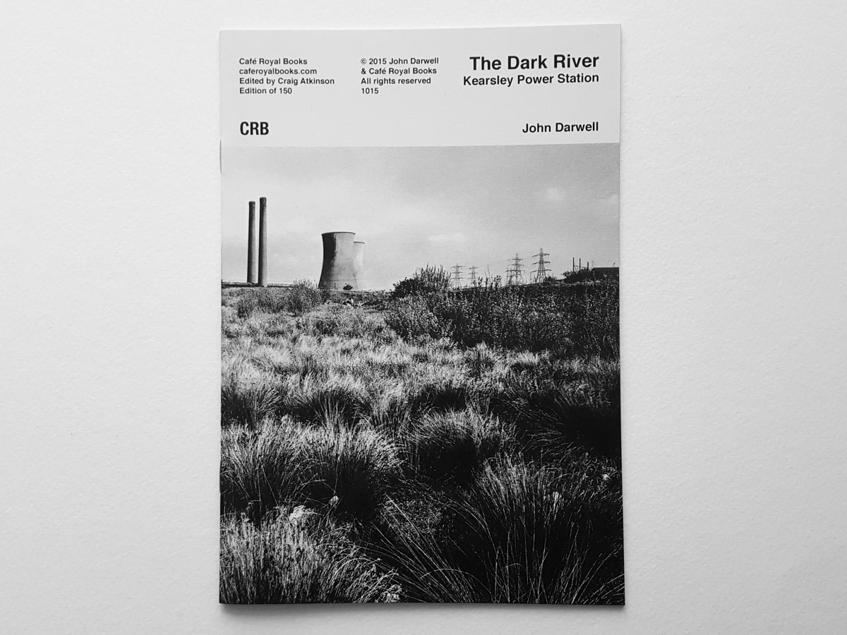 John Darwell — Kearsley Power Station Cafe Royal Books PYLOT Magazine 07
